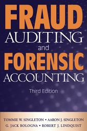 Fraud Auditing and Forensic Accounting: Edition 3
