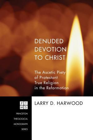 Denuded Devotion to Christ PDF