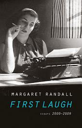 First Laugh: Essays, 2000-2009