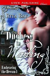 Duchess in Waiting [Embracing the Dream 1]