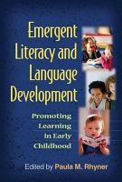 Emergent Literacy and Language Development PDF