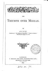 The triumph over Midian, by A.L.O.E.