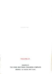 Ridpath's Universal History: An Account of the Origin, Primitive Condition, and Race Development of the Greater Divisions of Mankind, and Also of the Principal Events in the Evolution and Progress of Nations from the Beginnings of the Civilized Life to the Close of the Nineteenth Century, Volume 4