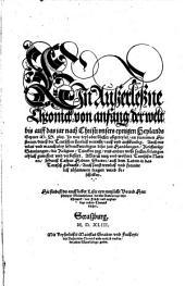 Ein auszerleszne Chronik von Anfang der Welt bis auff das iar nach Christi unsers eynigen heyland gepurt 1543