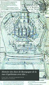 Histoire des ducs de Bourgogne de la race Capétienne avec des documents inédits et des pièces justificatives: Volume8