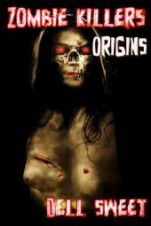 The Zombie Killers: Origins
