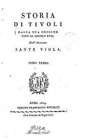 Storia di Tivoli dalla sua origine fino al secolo xvii: Volume 3