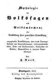 Das Kloster, weltlich und geistlich: Bd. Mythologie der Volkssagen und Volksmärchen, von F. Nork