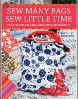 Sew Many Bags  Sew Little Time PDF