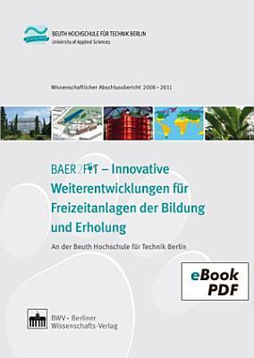 BEAR2FIT   Innovative Weiterentwicklungen f  r Freizeitanlagen der Bildung und Erholung PDF