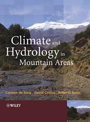 Climate and Hydrology of Mountain Areas