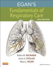 Egan's Fundamentals of Respiratory Care - E-Book: Edition 10