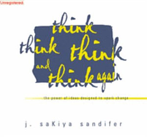 Think Think Think and Think Again