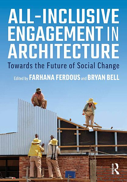 Download All Inclusive Engagement in Architecture Book