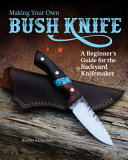 Making Your Own Bush Knife PDF