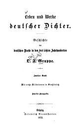Leben und Werke deutscher Dichter: Geschichte d. dt. Poesie in d. letzten Jahrh, Band 2