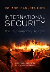 International Security: The Contemporary Agenda, Edition 2