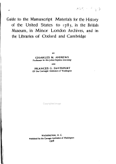 Guide to the Manuscript Materials for the History of the United States to 1783 in the British Museum, in Minor London Archives, and in the Libraries of Oxford and Cambridge
