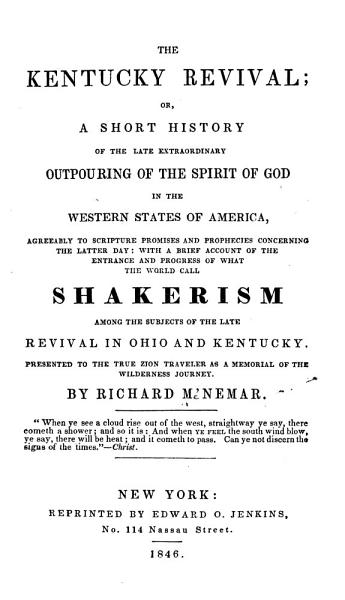 The Kentucky Revival Or A Short History Of The Late Extraordinary Outpouring Of The Spirit Of God In The Western States Of America