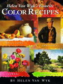 Helen Van Wyk s Favorite Color Recipes PDF