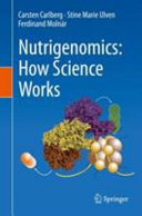 Nutrigenomics  How Science Works PDF