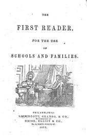 The first reader for the use of schools and families
