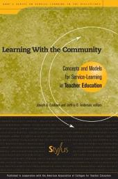 Learning with the Community: Concepts and Models for Service-learning in Teacher Education