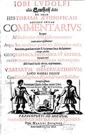 Jobi Ludolfi, alias Leutholf dicti, ad suam Historiam Aethiopicam antehac editam commentarius... cum tabula capitum, figurii et variis indicibus locupletissimis