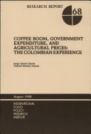 Coffee Boom, Government Expenditure, and Agricultural Prices