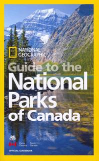 National Geographic Guide to the National Parks of Canada Book