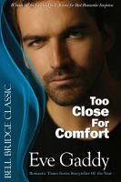 Too Close For Comfort PDF