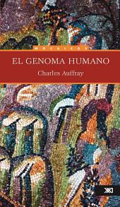 El genoma humano: Una explicación para comprender. Un ensayo para reflexionar