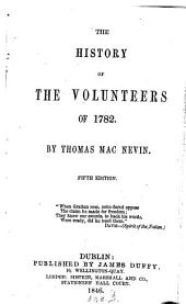 The history of the volunteers of 1782