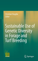 Sustainable use of Genetic Diversity in Forage and Turf Breeding PDF
