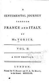 A Sentimental Journey Through France and Italy: Volume 2