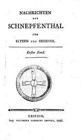 Nachrichten aus Schnepfenthal für Eltern und Erzieher: Bände 1-2