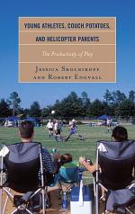 Young Athletes, Couch Potatoes, and Helicopter Parents