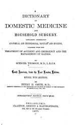 A Dictionary of Domestic Medicine and Household Surgery PDF