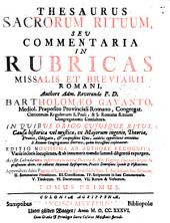 Thesaurus Sacrorum Rituum Seu Commentaria In Rubricas Missalis Et Breviarii Romani: ... in quibus origo cujusque ritus, ... et exquisitus usus, additis opportunè omnibus S. Rituum Congregationis Decretis, ... explicantur : accessit Calendarium reformatum juxta Decreta S. Rit. Congreg. emanata usque in praesentem diem, ... Manuale Episcoporum, Praxis Diaecesana Synodi & Visitationis ...