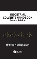Industrial Solvents Handbook  Revised And Expanded PDF
