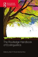 The Routledge Handbook of Ecolinguistics PDF