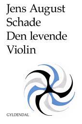 Den levende violin: Aandelige Sange. Og sanselige
