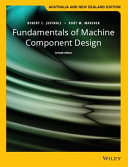 Fundamentals of Machine Component Design  7th Australia and New Zealand Edition with Wiley E Text Card Set Book