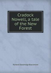 Cradock Nowell: A Tale of the New Forest, Volume 2