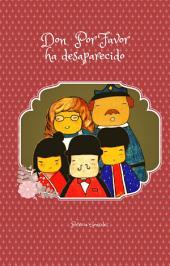 Don Por Favor ha desaparecido: 2ª Edición