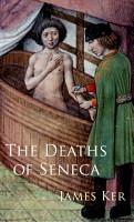 The Deaths of Seneca PDF