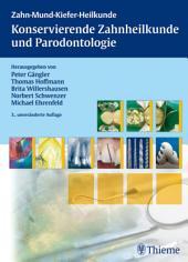Konservierende Zahnheilkunde und Parodontologie: Ausgabe 3