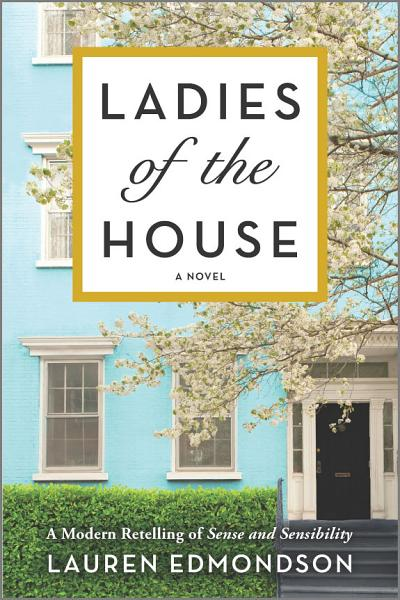 Download Ladies of the House Book