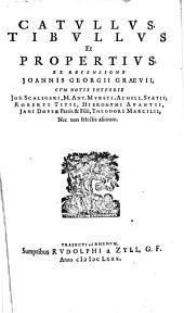 Catullus, Tibullus et Propertius