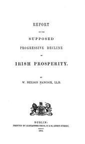 Report on the Supposed Progressive Decline of Irish Prosperity